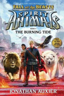 Fall of the Beasts 4: The Burning Tide av Jonathan Auxier (Innbundet)