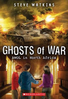 Awol in North Africa (Ghosts of War #3) av Steve Watkins (Heftet)