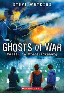 Fallen in Fredericksburg (Ghosts of War #4) av Steve Watkins (Heftet)