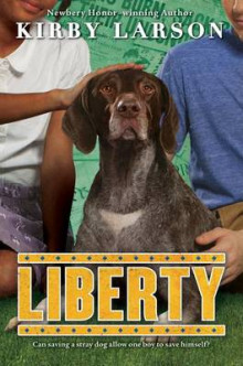 Liberty (Dogs of World War II) av Kirby Larson (Innbundet)