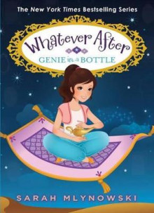Genie in a Bottle (Whatever After #9) av Sarah Mlynowski (Innbundet)