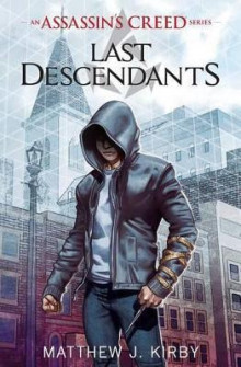 Last Descendants: An Assassin's Creed Novel Series av Matthew Kirby og Matthew J Kirby (Heftet)