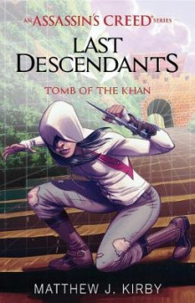 Tomb of the Khan (Last Descendants: An Assassin's Creed Novel Series #2) av Matthew J Kirby (Heftet)