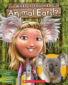 What If You Had Animal Ears? av Sandra Markle (Heftet)