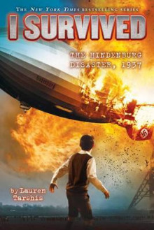 I Survived the Hindenburg Disaster, 1937 (I Survived #13) av Lauren Tarshis (Innbundet)