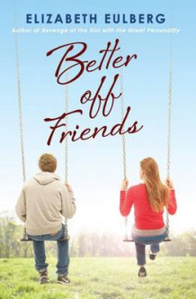Better Off Friends av Elizabeth Eulberg (Heftet)