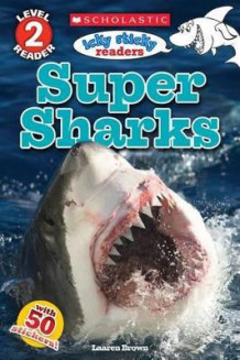 Icky Sticky: Super Sharks av Laaren Brown (Heftet)