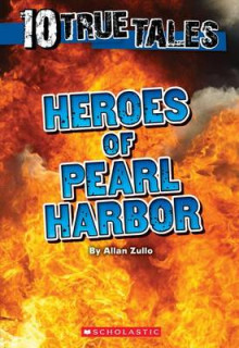 Heroes of Pearl Harbor (Ten True Tales) av Allan Zullo (Heftet)