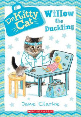 Omslag - Willow the Duckling (Dr. Kittycat #4)