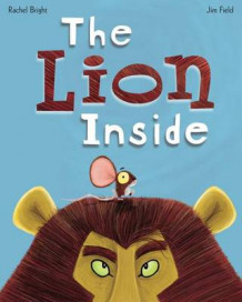 The Lion Inside av Rachel Bright (Innbundet)