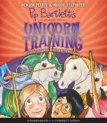 Pip Bartlett's Guide to Unicorn Training (Pip Bartlett #2) av Maggie Stiefvater og Jackson Pearce (Lydbok-CD)