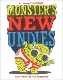 Monster's New Undies av Samantha Berger (Innbundet)