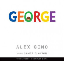 George av Alex Gino (Lydbok-CD)