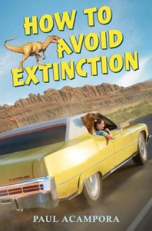 How to Avoid Extinction av Paul Acampora (Innbundet)
