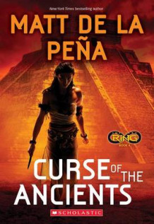 Curse of the Ancients (Infinity Ring #4) av Matt De La Pena (Heftet)