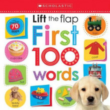 Lift the Flap: First 100 Words av Inc. Scholastic (Pappbok)
