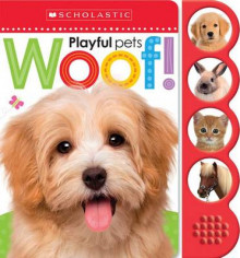 Woof! (Scholastic Early Learners: Noisy Playful Pets) av Inc. Scholastic og Various (Pappbok)