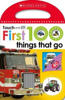 First 100 Things That Go (Scholastic Early Learners: Touch and Lift) av Scholastic (Pappbok)