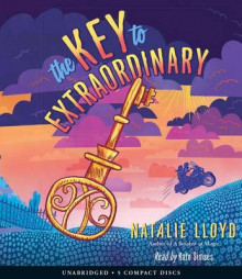 The Key to Extraordinary av Natalie Lloyd (Lydbok-CD)
