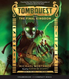The Final Kingdom (Tombquest, Book 5) av Michael Northrop (Lydbok-CD)