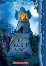Omslag - The Secret Grave: A Hauntings Novel