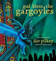 God Bless the Gargoyles av Dav Pilkey (Innbundet)