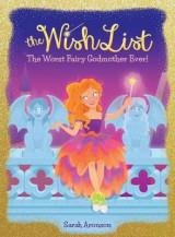 Omslag - The Worst Fairy Godmother Ever! (the Wish List #1)