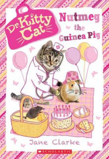 Nutmeg the Guinea Pig (Dr. Kittycat #5) av Jane Clarke (Heftet)