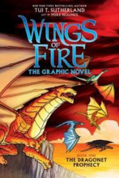A Graphix Book: Wings of Fire Graphic Novel #1: The Dragonet Prophecy, Volume 1 av Tui T. Sutherland (Innbundet)