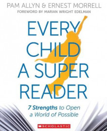 Every Child a Super Reader av Pam Allyn og Ernest Morrell (Heftet)