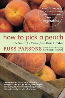 How to Pick a Peach av Russ Parsons (Heftet)