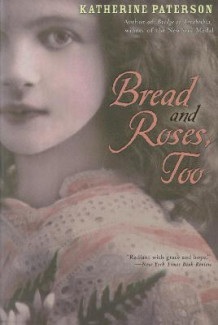 Bread and Roses, Too av Katherine Paterson (Heftet)