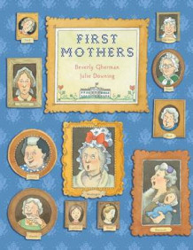 First Mothers av Beverly Gherman (Innbundet)