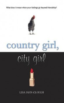 Country Girl, City Girl av Lisa Jahn-Clough (Heftet)