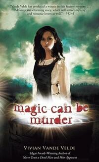 Magic Can be Murder av Vivian Vande Velde (Heftet)