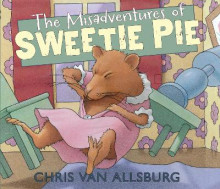 The Misadventures of Sweetie Pie av Chris Van Allsburg (Innbundet)