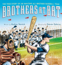 Brothers at Bat: The True Story of an Amazing All-Brother Baseball Team av Audrey Vernick (Innbundet)
