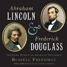 Abraham Lincoln and Frederick Douglass: The Story Behind an American Friendship av Russell Freedman (Innbundet)