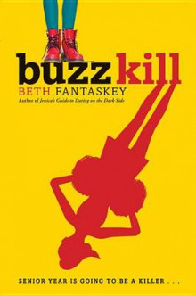 Buzz Kill av Beth Fantaskey (Innbundet)