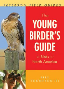 The Young Birder's Guide to Birds of North America av Bill Thompson III (Heftet)
