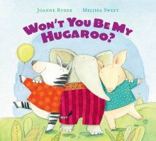 Won't You Be My Hugaroo? av Joanne Ryder (Pappbok)