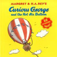 Curious George and the Hot Air Balloon av Margret Rey og H. A. Rey (Heftet)