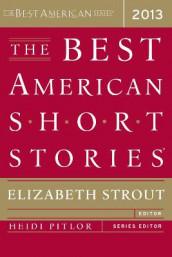 The Best American Short Stories 2013 av Elizabeth Strout (Heftet)