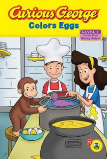 Curious George Colors Eggs: Level 1: Curious About Mixing Colors av Rey H.A. (Innbundet)