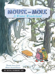 Mouse and Mole: A Winter Wonderland av Wong Herbert Yee (Heftet)