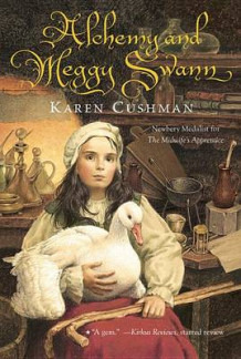 Alchemy and Meggy Swann av Karen Cushman (Heftet)