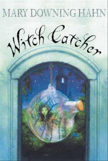 Witch Catcher av Mary Downing Hahn (Heftet)