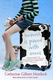 Heaven Is Paved with Oreos av Professor Catherine Gilbert Murdock (Innbundet)