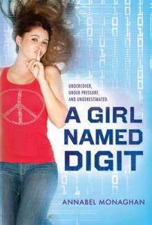 A Girl Named Digit av Annabel Monaghan (Innbundet)