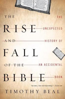 The Rise and Fall of the Bible av Timothy Beal (Heftet)